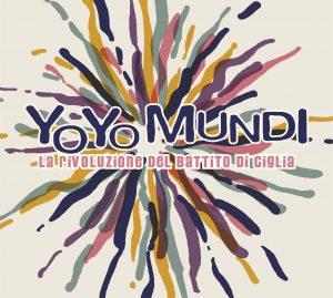Today: il nuovo album degli Yo Yo Mundi (2020)